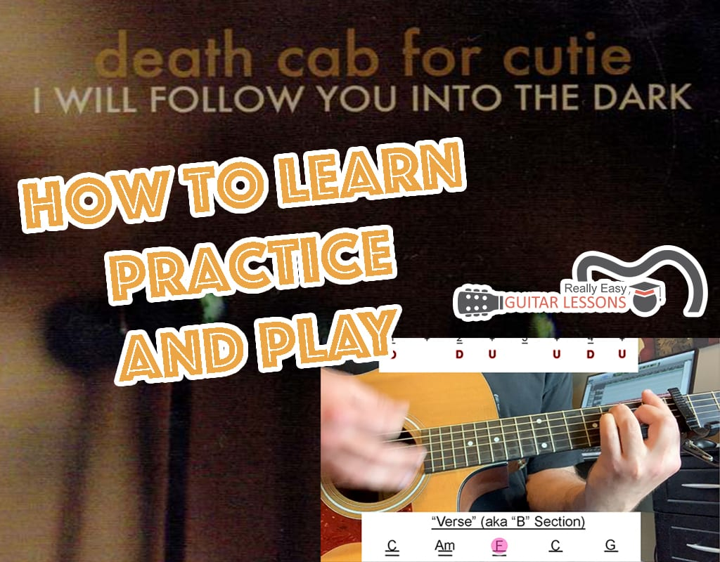 I Will Follow You Into The Dark Chords   Chord Chart + Guitar Lesson